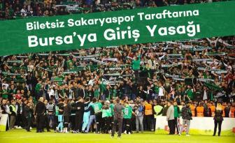 """Sakaryaspor Yönetimi Duyurdu; """"Biletsiz Taraftarlar Bursa'ya Alınmayacak"""""""